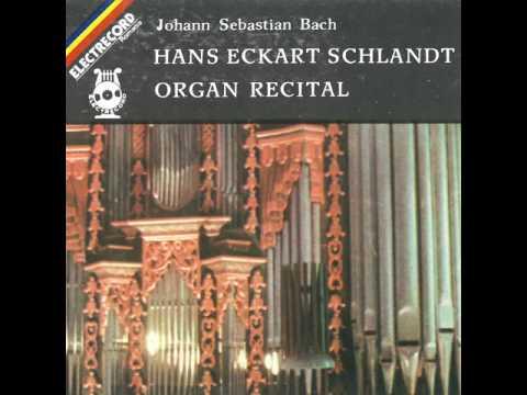 Hans Eckart Schlandt - Johann Sebastian Bach: Prelude and Fugue in G major, bwv 541