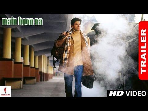 Video Main Hoon Na - Trailer | Shah Rukh Khan, Sushmita Sen, Zayed Khan, Amrita Rao download in MP3, 3GP, MP4, WEBM, AVI, FLV January 2017