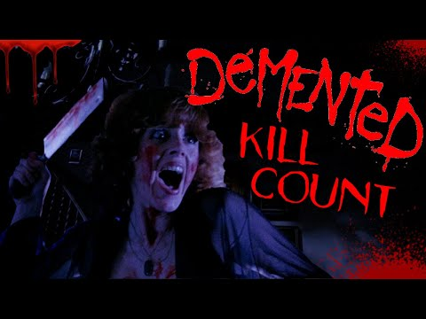 Demented (1980) - Kill Count S05 - Death Central
