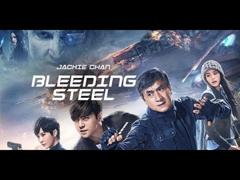 BLEEDING STEEL - Jackie chan New Released Hollywood Full Hindi Dubbed Movie 2020  Full Action Movies