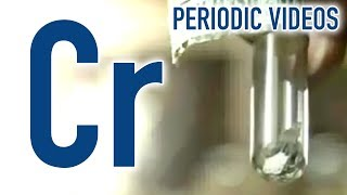 Chromium - Periodic Table of Videos