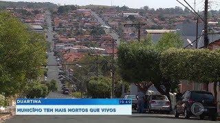 Duartina: cidade do centro-oeste paulista tem mais mortos do que vivos