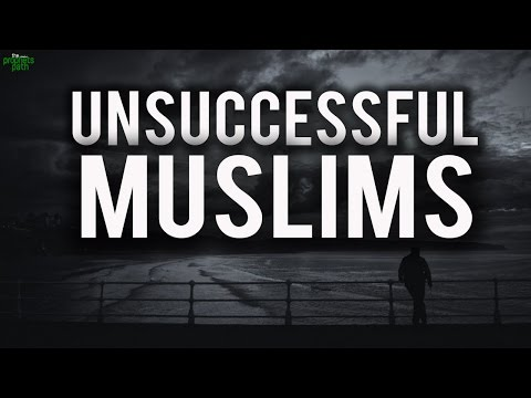 Reason Why Many People Are Unsuccessful (Islamic Lecture in English)