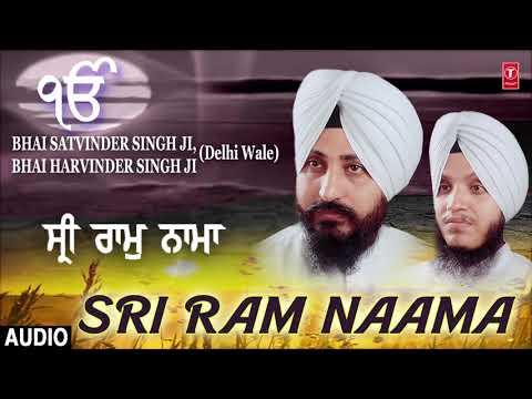 Video SRI RAM NAAMA | BHAI SATWINDER SINGH, BHAI HARWINDER SINGH (DELHI WALE) download in MP3, 3GP, MP4, WEBM, AVI, FLV January 2017