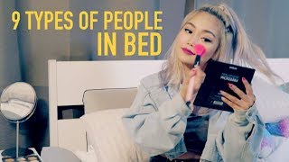 Video 9 TYPES OF PEOPLE IN BED MP3, 3GP, MP4, WEBM, AVI, FLV Desember 2018
