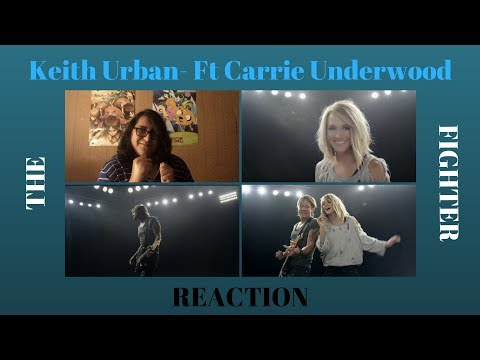 The Fighter - Keith Urban  Ft. Carrie Underwood - REACTION
