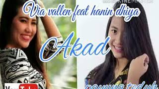 Via Vallen feat  Hanin Dhiya Akad Payung Teduh Cover version
