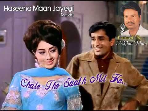 Chale The Saath Mil Ke Covered By - Mijjan Khan (With 3rd Stanza Lyrics By Rasheed Hayat)