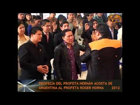Profecía de Hernán Acosta al Profeta Roger Horna