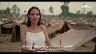 Netflix Movie First They Killed My Father Directed By Angelina Jolie