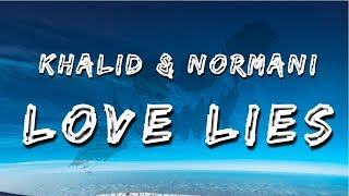 Video Khalid & Normani - Love Lies (Lyrics / Lyric Video) MP3, 3GP, MP4, WEBM, AVI, FLV Mei 2018