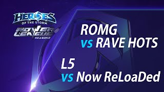 POWER LEAGUE S2 8강 1일차 1경기 : ROMG vs RAVE HOTS