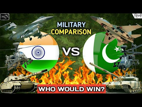 Indian Military Vs Pakistan Military 2018 - Military/Army Comparison (Hindi)