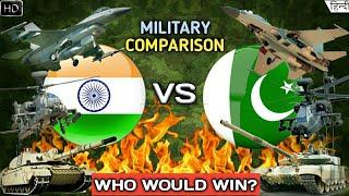 Indian Military Vs Pakistan Military 2019 - Military/Army Comparison (Hindi)
