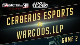 Cerberus vs Wardogs, game 2