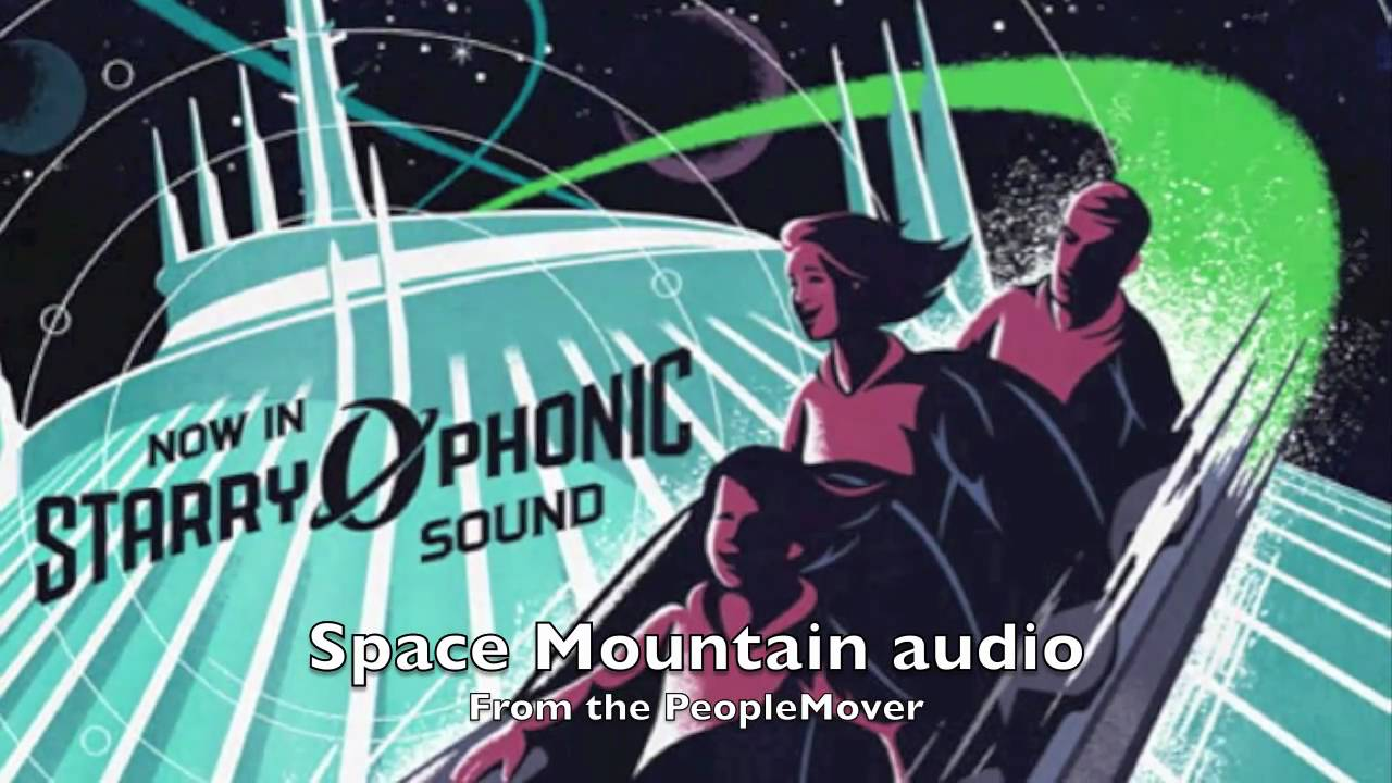 Space Mountain off board audio music soundtrack and effects