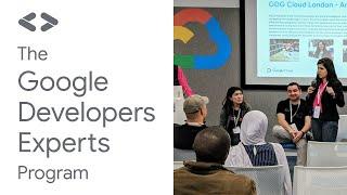 The Google Developers Experts Program