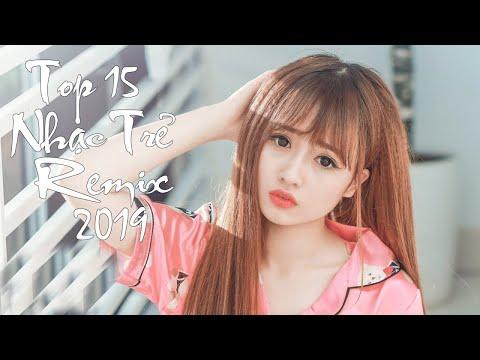 Top 15 Bản Remix Được Nghe Nhiều Nhất Hiện Nay ♫ Remix 2019 ♫  LK Nhạc Trẻ Remix 2019  NHẠC DJ - Thời lượng: 2:06:09.