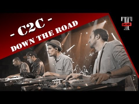 C2C - Down The Road (Live on TV Show TARATATA)