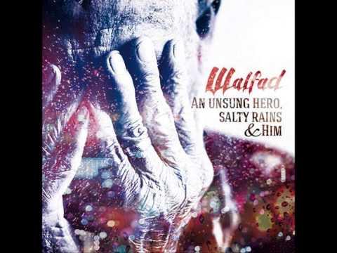 """Walfad - Sullen Lady - pierwszy singiel z  nadchodzącego drugiego albumu pt:  """"An unsung hero, salty rains and Him"""""""