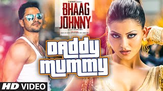 Nonton Daddy Mummy Video Song   Urvashi Rautela   Kunal Khemu   Dsp   Bhaag Johnny   T Series Film Subtitle Indonesia Streaming Movie Download
