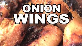 Onion Wings Chicken recipe by the BBQ Pit Boys by BBQ Pit Boys