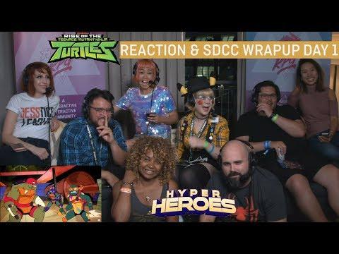 Rise of the Teenage Mutant Ninja Turtles Trailer Reaction, SDCC Day 1 Recap! - Hyper Heroes