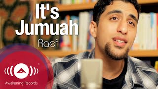 Video Raef - It's Jumuah [Friday] | (Rebecca Black Cover) MP3, 3GP, MP4, WEBM, AVI, FLV Februari 2019