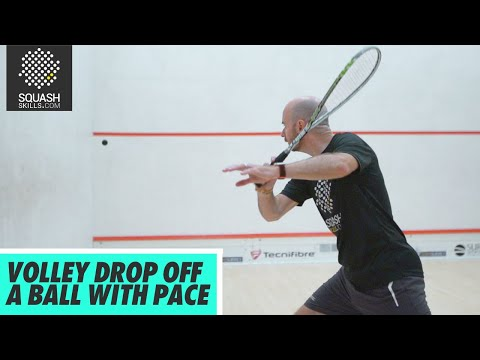 Squash Tips: Volley Drop Off A Ball With Pace