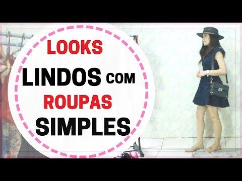 Looks LINDOS com ROUPAS SIMPLES - Blog da Le