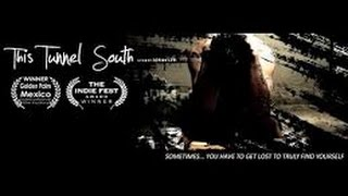 Nonton This Tunnel South Full Movie  2016 Independent Drama Film Subtitle Indonesia Streaming Movie Download