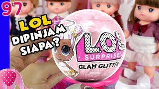 Video Pinjam Boneka LOL Jangan Lama Lama, LOL Glam Glitter - Mainan Boneka Eps 97 S1P10E97 GoDuplo TV MP3, 3GP, MP4, WEBM, AVI, FLV September 2018