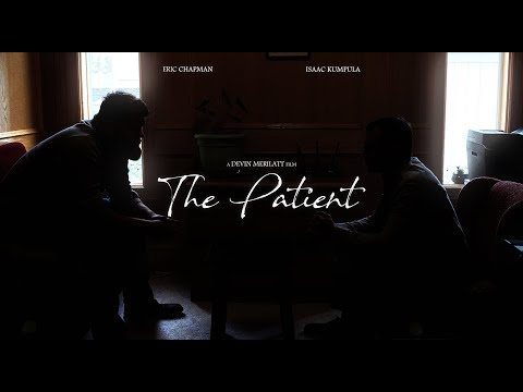 'The Patient' Short Film (2019)