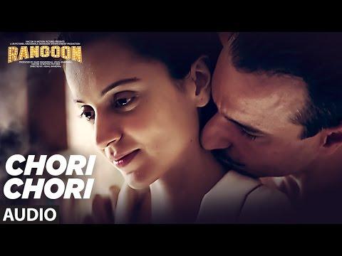 Chori Chori Full Audio Song | Rangoon | Saif Ali K