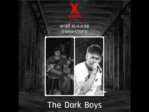 X-SHOW POW ร้อง สด เล่น สด EP.08: The Dark Boys