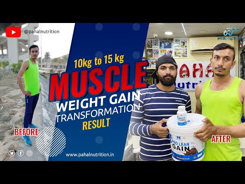 10kg to 15kg Weight Gain Transformation in 40 Days by Pahal Nutrition