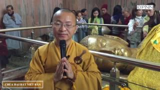 Hành hương Phật tích- Chùa Niết Bàn - TT. Thích Nhật Từ