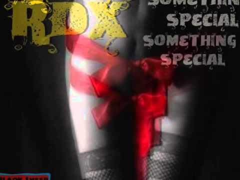 RDX - Something Special   RAW   2015   @BLAQKSHEEPMUSIC   @21STHAPILOS