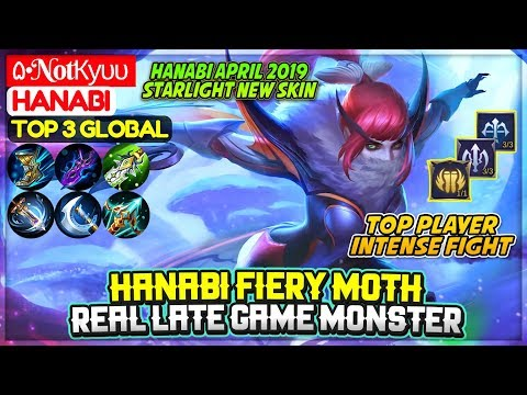 Hanabi Fiery Moth, Starlight New Skin [ Top 3 Global Hanabi ] ۵•NotКуυυ - Mobile Legends