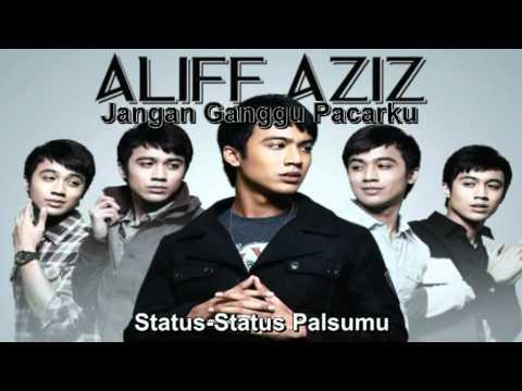 Aliff Aziz - Jangan Ganggu Pacarku (With Lyrics)