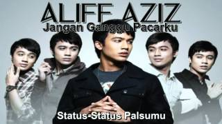Video Aliff Aziz - Jangan Ganggu Pacarku (With Lyrics) MP3, 3GP, MP4, WEBM, AVI, FLV Juni 2018