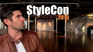 StyleCon 2015 | Location Preview&Facility Tour | Men's Lifestyle Conference