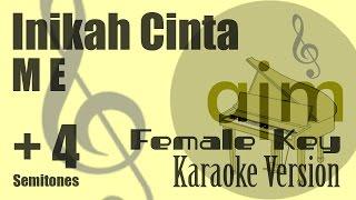 Video ME - Inikah Cinta (Female Key, Plus 4 Semitones) Karaoke Version | Ayjeeme Karaoke MP3, 3GP, MP4, WEBM, AVI, FLV Juni 2018