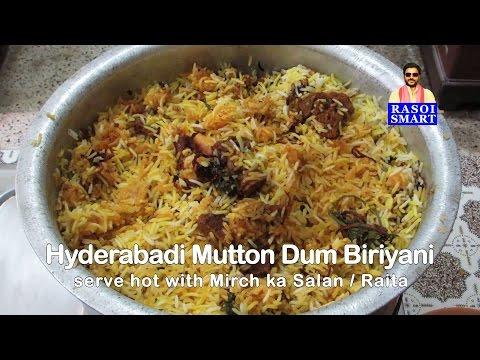Hyderabadi Mutton Dum Biryani or Kachche gosht ki Dum Biryani.