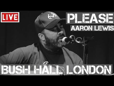 Aaron Lewis – Please (Live & Acoustic) @ Bush Hall, London 2011