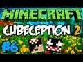 Minecraft: Cubeception 2 ft VenomExtreme - Super Duper Especial! #6 xD