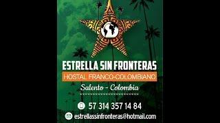 Visita del hostal Estrella Sin Fronteras en Salento full download video download mp3 download music download