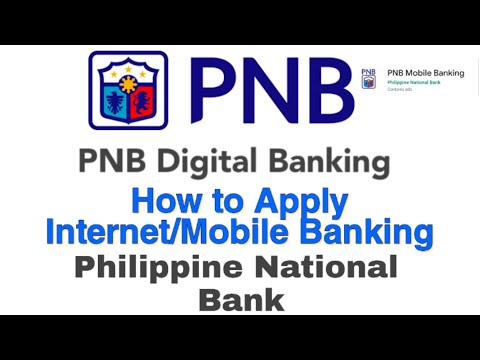 How to Apply Philippine National Bank for Internet/Mobile Banking  (PNB)