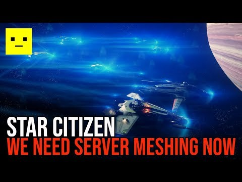 Star Citizen | Why We Need Server Meshing NOW!