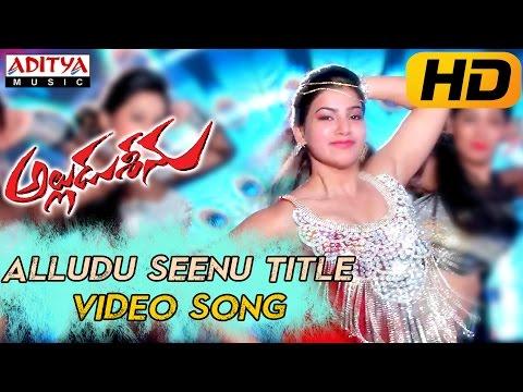 Alludu Seenu Title Full Video Song || Alludu Seenu Video Songs || Sai Srinivas, Samantha видео